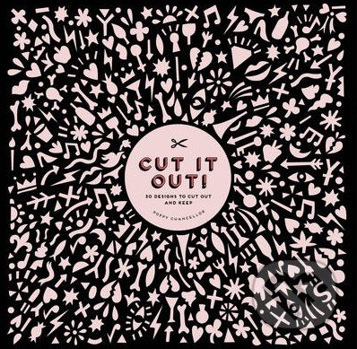 Cut It Out! - Poppy Chancellor