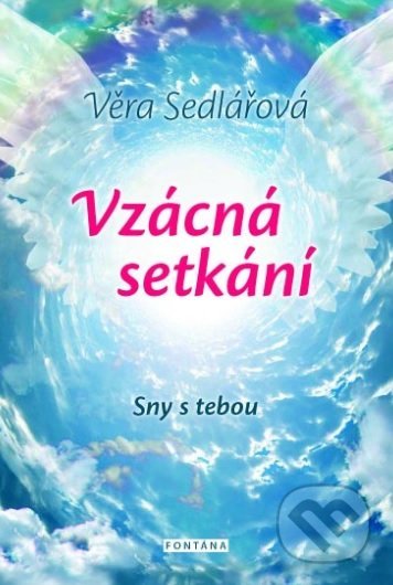 Vzácná setkání - Věra Sedlářová