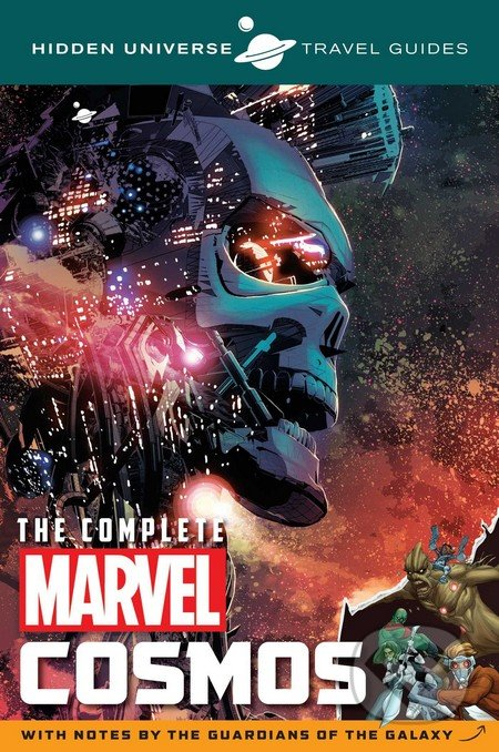 The Complete Marvel Cosmos - Marc Sumerak
