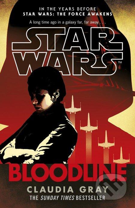 Star Wars: Bloodline - Claudia Gray