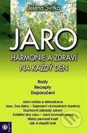 JARO: Harmonie a zdraví na každý den - Jelena Svitko