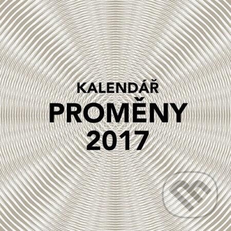 Kalendář 2017 - Proměny - Marek Škarpa, Petr Kurečka