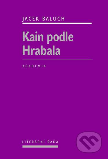 Kain podle Hrabala - Jacek Baluch
