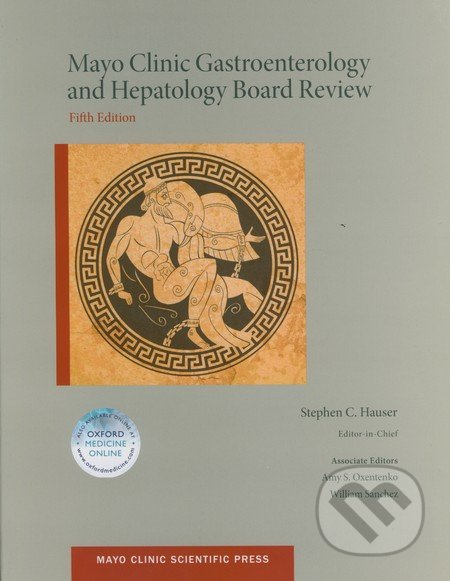 Mayo Clinic Gastroenterology and Hepatology Board Review - Stephen C. Hauser