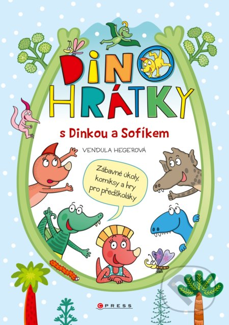 Dinohrátky s Dinkou a Sofíkem - Vendula Hegerová