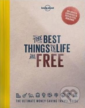 The Best Things in Life are Free -