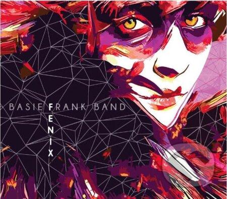 Basie Frank Band: Fenix - Basie Frank Band
