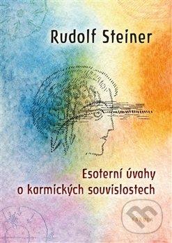 Esoterní úvahy o karmických souvislostech - Rudolf Steiner