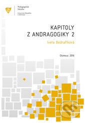 Kapitoly z andragogiky 2 - Iveta Bednaříková