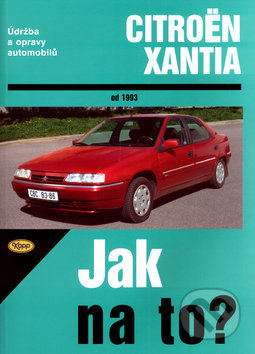 Citroën Xantia od 1993 - Hans-Rüdiger Etzold