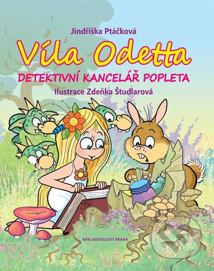 Víla Odetta - Detektivní agentura Popleta - Jindřiška Ptáčková