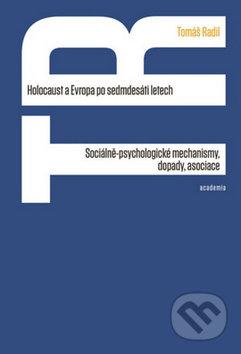 Holocaust a Evropa po sedmdesáti letech - Tomáš Radil