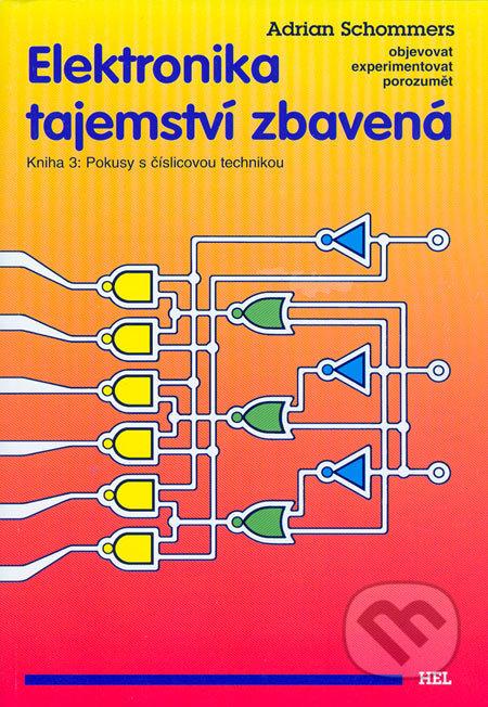 Elektronika tajemství zbavená 3 - Adrian Schommers