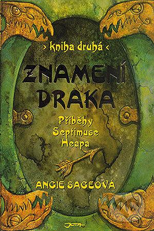 Příběhy Septimuse Heapa - kniha druhá - Angie Sage