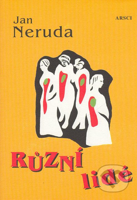 Různí lidé - Jan Neruda