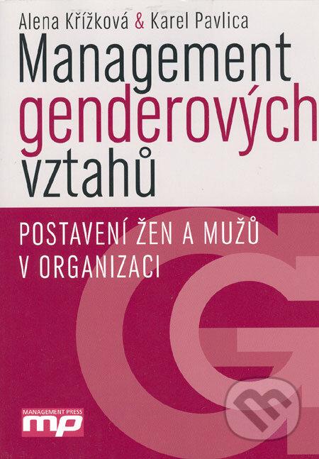 Management genderových vztahů - Alena Křížková, Karel Pavlica
