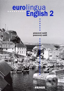 Eurolingua English 2 (pracovný zošit) - Susanne Self, Alena Telínová, Eva Tandlichová