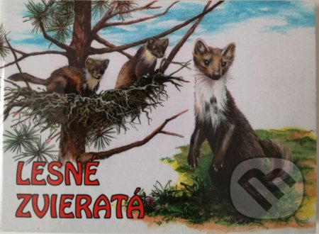 Lesné zvieratá - Alena Pokorná