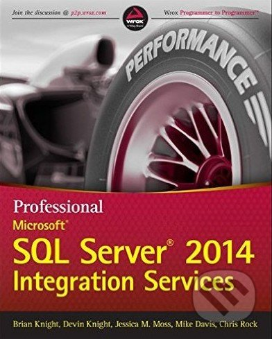 Professional Microsoft SQL Server 2014 Integration Services - Brian Knight