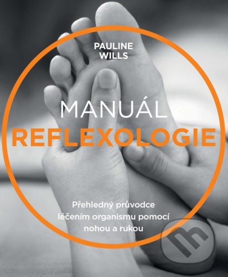 Manuál reflexologie - Pauline Wills