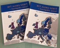 Byť či nebyť - Európska únia? - Iveta Radičová