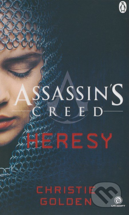 Assassin\'s Creed: Heresy - Christie Golden