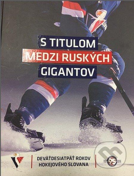 S titulom medzi ruských gigantov - Peter Pasuth, Tomáš Prokop