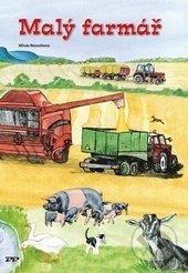 Malý farmář - Miluše Kmoníčková