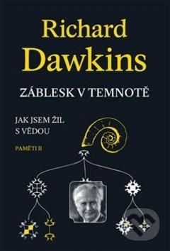 Záblesk v temnotě - Richard Dawkins