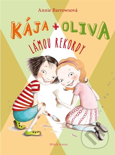 Kája + Oliva (Kniha 4) - Annie Barrows