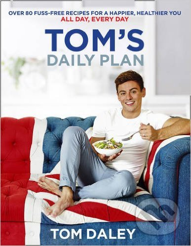 Tom\'s Daily Plan - Tom Daley