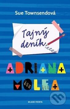 Tajný deník Adriana Molea - Sue Townsend