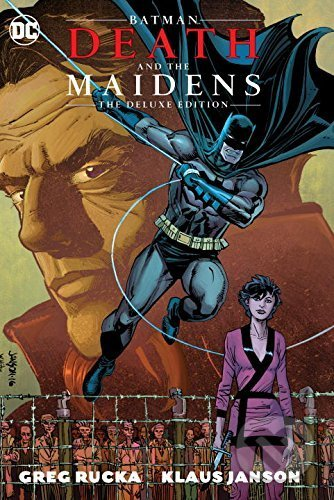Batman: Death and the Maidens - Greg Rucka