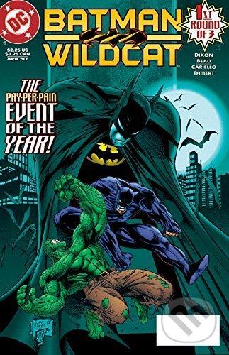 Batman / Wildcat - Chuck Dixon, Sergio Cariello (ilustrácie)