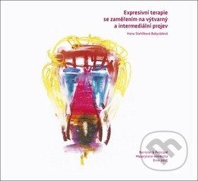 Expresivní terapie se zaměřením na výtvarný a intermediální projev - Hana Stehlíková Babyrádová