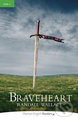 Braveheart - Randall Wallance
