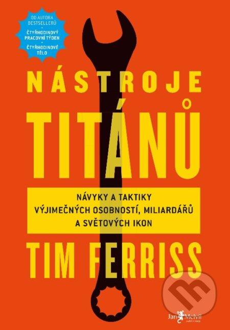 Nástroje Titánů - Timothy Ferriss