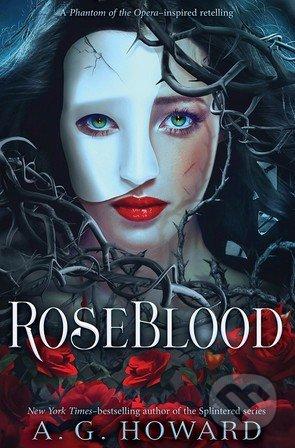 RoseBlood - A.G. Howard