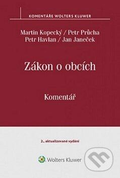 Zákon o obcích (č. 128 - 2000 Sb.) - Martin Kopecký, Petr Průcha, Petr Havlan, Jan Janeček