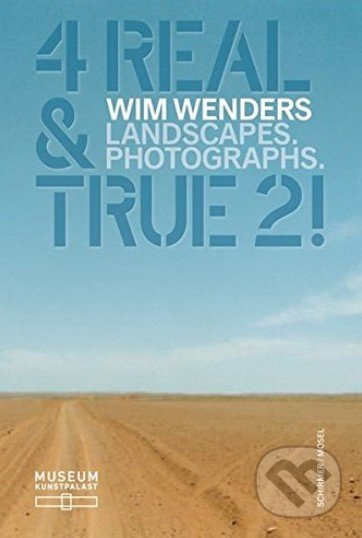 4 Real and True 2! - Wim Wenders