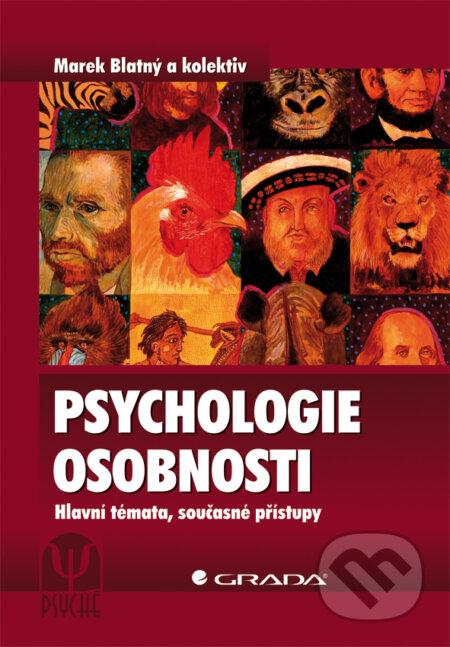 Psychologie osobnosti - Marek Blatný a kolektiv