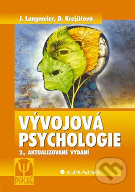 Vývojová psychologie - Josef Langmeier, Dana Krejčířová