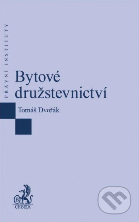 Bytové družstevnictví - Tomáš Dvořák