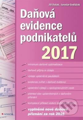 Daňová evidence podnikatelů 2017 - Jiří Dušek, Jaroslav Sedláček