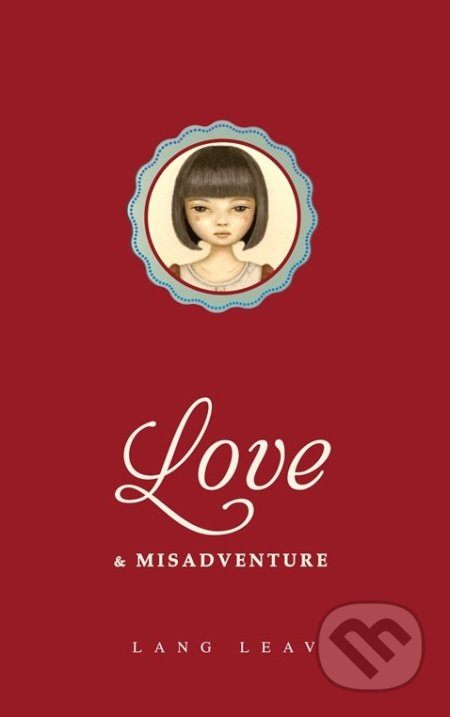 Love and Misadventure - Lang Leav
