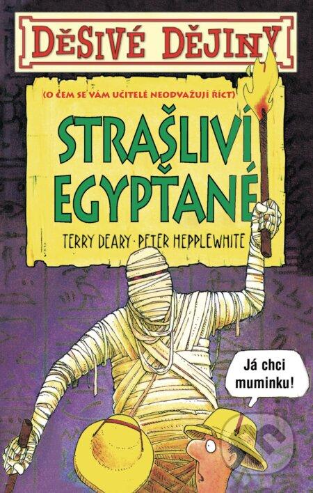 Strašliví Egypťané - Terry Deary