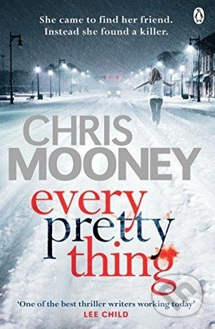 Every Pretty Thing - Chris Mooney
