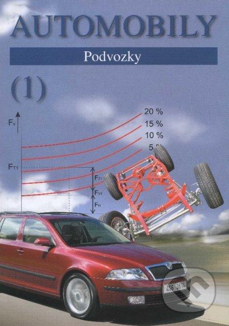 Automobily (1) - podvozky - Zdeněk Jan, Bronislav Ždánský, Jiří Čupera
