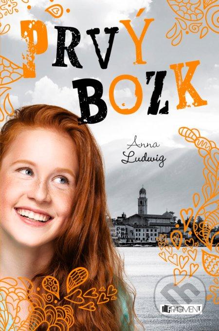 Láska s. r. o.: Prvý bozk - Anna Ludwig