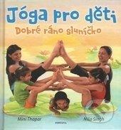 Jóga pro děti - Mini Thapar, Níša Singh